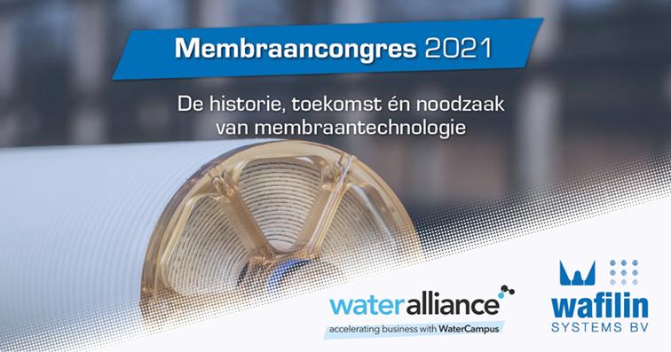 Bevriend evenement: Water Alliance&Wafilin Systems – Membraancongres 2021